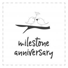 Milestone Anniversary