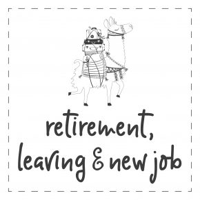 Retirement / Leaving / New Job
