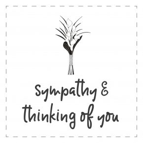 Sympathy / Thinking of You