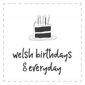 Welsh - Birthday & Everyday Cards