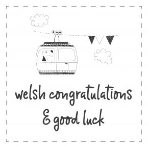 Welsh - Congrats & Good Luck