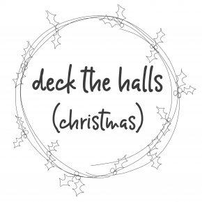 Deck the Halls (Christmas)