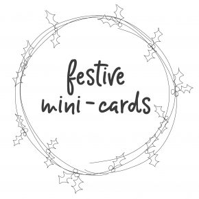 Festive Mini-Cards
