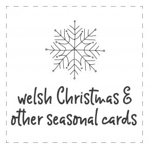 Welsh - Christmas & Other Seasonal Cards