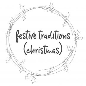 Festive Traditions (Christmas)